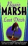Last Ditch by Ngaio Marsh (1987, Paperback) Cozy Mystery
