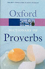 Oxford Dictionary of Proverbs (Oxford Paperback Refere