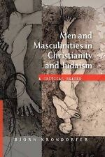 """Men & Masculinities in Christianity and Judaism: A Critical Reader"" Krondorfer"