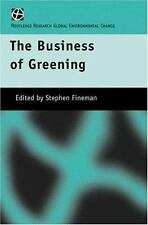 The Business of Greening (Routledge Research in Global Environmental Change)