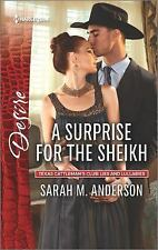 Texas Cattleman's Club Lies and Lullabi: A Surprise for the Sheikh by Sarah...