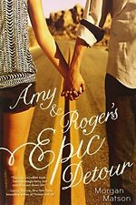 Amy and Roger`s Epic Detour by Morgan Matson, (Paperback), Simon andamp; Schuste