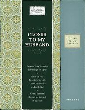 Closer to My Husband (Intimate Relationships Journals) by Barbour Publishing, I