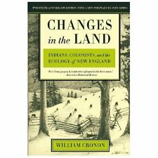 Changes in the Land, Revised Edition: Indians, Colonists, and the Ecol-ExLibrary
