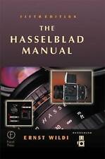 The Hasselblad manual by Ernst Wildi (Hardback)