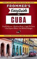 Easy Guides: Frommer's EasyGuide to Cuba by Claire Boobbyer (2015, Paperback)