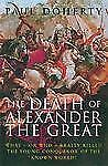 The Death of Alexander the Great: What-or Who-Really Killed the Young -ExLibrary
