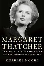 Margaret Thatcher: From Grantham to the Falklands, Moore, Charles, New Book