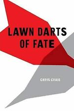 Lawn Darts of Fate by Craig, Chris -Paperback