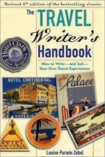 The Travel Writer's Handbook 5th Ed: How to Write and Sell Your Own Travel Expe