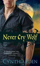 Night Watch: Never Cry Wolf by Cynthia Eden (2015, Paperback) Werewolves
