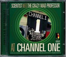 SCIENTIST Meets THE CRAZY MAD PROFESSOR AT CHANNEL ONE NEW CD £9.99