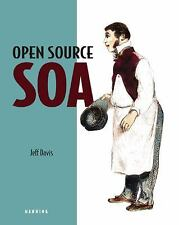 Open Source SOA Davis, Jeff Paperback