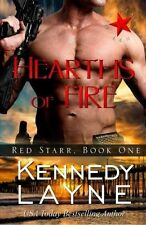HEARTHS OF FIRE (RED STARR 1) Kennedy Layne EROTIC CONTEMP MILITARY SUSPENSE