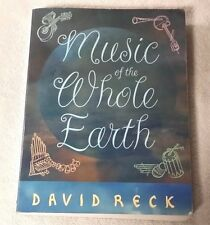 MUSIC OF THE WHOLE EARTH David Reck 1997 World Music Textbook VGC Free Ship