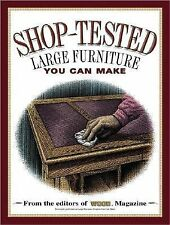 NEW - Shop-Tested Large Furniture You Can Make (Wood Book)