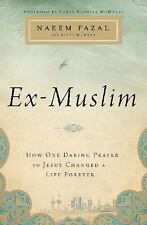 Ex-Muslim: How One Daring Prayer to Jesus Changed a Life For