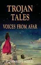 Trojan Tales: Voices from Afar-ExLibrary