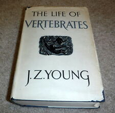 The Life Of Vertebrates by J.Z. Young ((1955)- shelf 9