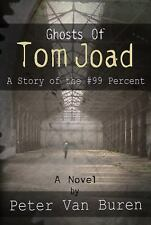NEW - Ghosts of Tom Joad: A Story of the #99 Percent by Van Buren, Peter