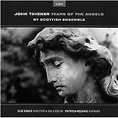 Sir John Tavener - Tavener: Tears of the Angels (1998)