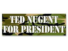 3x9 inch CAMO Ted Nugent for President Bumper Sticker - gun rights 2nd amendment