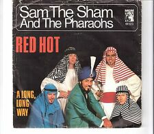 SAM THE SHAM & THE PHARAOS - Red hot