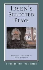 Ibsen's Selected Plays Norton Critical Editions