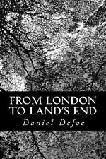 From London to Land's End by Daniel Defoe (2013, Paperback)