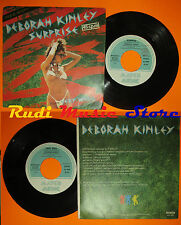 LP 45 7'' DEBORAH KINLEY Surprise Very well 1984 italy MATCH MUSIC cd mc dvd