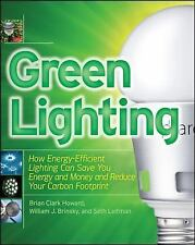Green Lighting by Brian Clark Howard, Seth Leitman and Bill Brinksy (2010,...