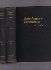 American Campaigns (2 vols., Text & Maps) w/atlas to accompany the set, Steele