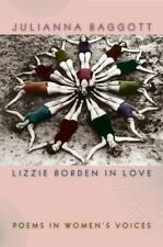 Lizzie Borden in Love: Poems in Women's Voices (Crab Orchard Award Series in Po