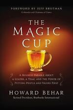 The Magic Cup: A Business Parable About a Leader, a Team, and the Power of Putti