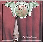 red @ the red hots - boogie man - ex