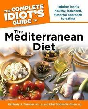 The Complete Idiot's Guide to the Mediterranean Diet by Stephanie Green and...