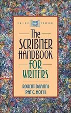 The Scribner Handbook for Writers by Robert DiYanni and Pat C., II Hoy (2000,...