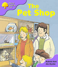 Oxford Reading Tree: Stage 1+: Patterned Stories: the Pet Shop by Roderick...