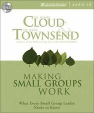 Making Small Groups Work: What Every Small Group Leader Needs to Know, Townsend,
