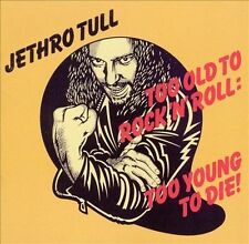 Too Old to Rock 'N' Roll: Too Young to Die! [Bonus songs] [Remaster] Jethro Tull