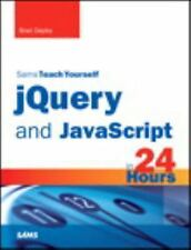 Sams Teach Yourself: JQuery and JavaScript in 24 Hours (2013, 5th Edition)