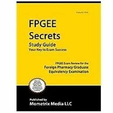 FPGEE Secrets Study Guide : FPGEE Exam Review for the Foreign Pharmacy...