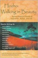 Hozho--Walking in Beauty : Native American Stories of Inspiration, Humor, and Li