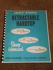 1957 Ford Retractable Hardtop Shop Manual for the Top, Fairlane 500 Skyliner