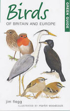Green Guide to Birds of Britain and Europe (Green Guides), Flegg, Jim