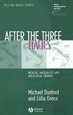 RGS-IBG Book: After the Three Italies : Wealth, Inequality and Industrial...