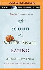 The Sound of a Wild Snail Eating by Elisabeth Tova Bailey (2015, MP3 CD,...