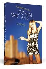 GENIAL WIE WIR; 13 STORYS; Komplexität menschlicher Beziehungen; Elizabeth Ellen