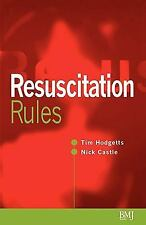 Resuscitation Rules by Nick Castle and Timothy J. Hodgetts (1999, Paperback)