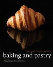BAKING AND PASTRY - THE CULINARY INSTITUTE OF AMERICA (HARDCOVER) NEW